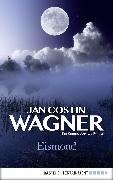 Cover-Bild zu Wagner, Jan Costin: Eismond (eBook)