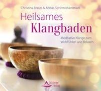 Cover-Bild zu Braun, Christina: Heilsames Klangbaden