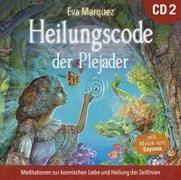 Cover-Bild zu Marquez, Eva: Heilungscode der Plejader [Übungs-CD 2]