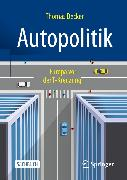 Cover-Bild zu Autopolitik (eBook) von Becker, Thomas