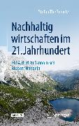 Cover-Bild zu Nachhaltig wirtschaften im 21. Jahrhundert (eBook) von Theßenvitz, Stefan