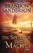Cover-Bild zu Sanderson, Brandon: Die Splitter der Macht (eBook)
