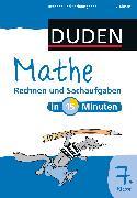 Cover-Bild zu Mathe in 15 Minuten - Rechnen und Sachaufgaben 7. Klasse (eBook) von Dudenredaktion, Dirk