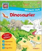 Cover-Bild zu WAS IST WAS Junior Mitmach-Heft Dinosaurier von Schuck, Sabine