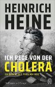 Cover-Bild zu Heine, Heinrich: Ich rede von der Cholera