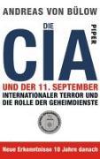 Cover-Bild zu Die CIA und der 11. September von Bülow, Andreas von