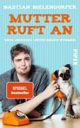 Cover-Bild zu Mutter ruft an (eBook) von Bielendorfer, Bastian