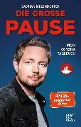 Cover-Bild zu Die große Pause (eBook) von Bielendorfer, Bastian