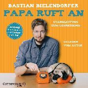Cover-Bild zu Papa ruft an (Audio Download) von Bielendorfer, Bastian