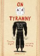 Cover-Bild zu Snyder, Timothy: On Tyranny Graphic Edition