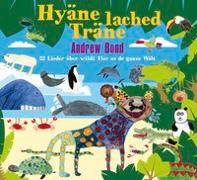 Cover-Bild zu Hyäne lached Träne, CD von Bond, Andrew