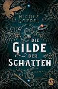 Cover-Bild zu Gozdek, Nicole: Die Gilde der Schatten