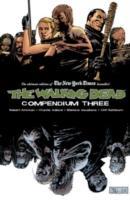 Cover-Bild zu Robert Kirkman: The Walking Dead Compendium Volume 3