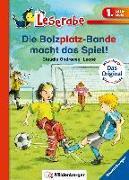 Cover-Bild zu Die Bolzplatz-Bande macht das Spiel! von Ondracek, Claudia