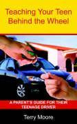 Cover-Bild zu Moore, Terry Lynn: Teaching Your Teen Behind the Wheel