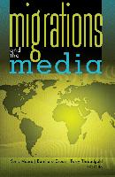 Cover-Bild zu Threadgold, Terry (Hrsg.): Migrations and the Media