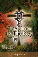 Cover-Bild zu Moore, Terry: The Cross Is the Key
