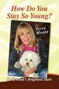 Cover-Bild zu Moore, Terry: How Do You Stay So Young