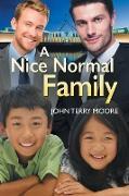 Cover-Bild zu Moore, John Terry: A Nice Normal Family