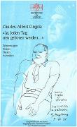 Cover-Bild zu Cingria, Charles-Albert: Ja, jeden Tag neu geboren werden. Erinnerungen, Glossen, Thesen, Polemiken