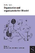 Cover-Bild zu Organisation und organisatorischer Wandel (eBook) von Thommen, Jean-Paul