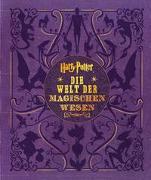 Cover-Bild zu Revenson, Jody: Harry Potter: Die Welt der magischen Wesen