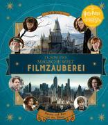 Cover-Bild zu Revenson, Jody: J. K. Rowlings magische Welt: Filmzauberei, Band 1: Figuren und Orte aus den Filmen