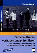 Cover-Bild zu Sicher auftreten, vortragen und präsentieren von Butzlaff, Thomas