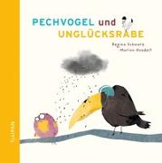 Cover-Bild zu Pechvogel und Unglücksrabe von Schwarz, Regina
