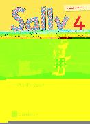 Cover-Bild zu Sally 4. Schuljahr. Allgemeine Ausgabe. Neubearbeitung. Pupil's Book von Bredenbröcker, Martina