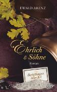 Cover-Bild zu Arenz, Ewald: Ehrlich & Söhne