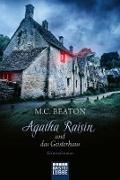 Cover-Bild zu eBook Agatha Raisin und das Geisterhaus
