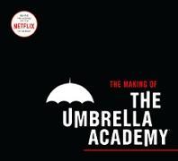 Cover-Bild zu Netflix: The Making of The Umbrella Academy