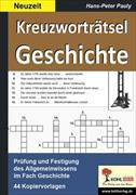 Cover-Bild zu Kreuzworträtsel Geschichte / Neuzeit von Pauly, Hans-Peter