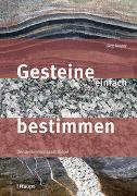 Cover-Bild zu Meyer, Jürg: Gesteine einfach bestimmen
