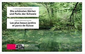 Cover-Bild zu Schweizer Heimatschutz (Hrsg.): Die schönsten Gärten und Parks der Schweiz / Les plus beaux jardins et parcs de Suisse