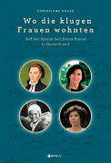 Cover-Bild zu Kruse, Christiane: Wo die klugen Frauen wohnten