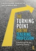 Cover-Bild zu The Turning Point for the Teaching Profession (eBook) von Rickards, Field