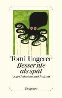 Cover-Bild zu Ungerer, Tomi: Besser nie als spät