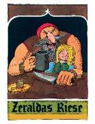 Cover-Bild zu Ungerer, Tomi: Zeraldas Riese