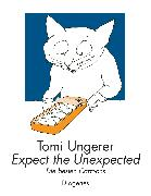 Cover-Bild zu Ungerer, Tomi: Expect the Unexpected