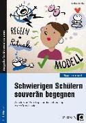 Cover-Bild zu Schwierigen Schülern souverän begegnen von Günther, Burkhard