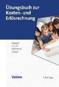 Cover-Bild zu Übungsbuch zur Kosten- und Erlösrechnung von Küpper, Hans-Ulrich