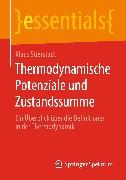 Cover-Bild zu Thermodynamische Potenziale und Zustandssumme (eBook) von Stierstadt, Klaus