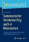 Cover-Bild zu Systematischer Vertriebserfolg auch in Krisenzeiten (eBook) von Klesse, Peter