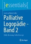 Cover-Bild zu Palliative Logopädie - Band 2 (eBook) von Winterholler, Cordula