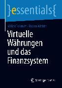 Cover-Bild zu Virtuelle Währungen und das Finanzsystem (eBook) von Tolkmitt, Volker