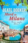 Cover-Bild zu Boeker, Beate: Mord in Milano (eBook)