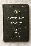 Cover-Bild zu Ferry, Luc: A Brief History of Thought