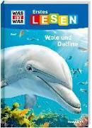 Cover-Bild zu Braun, Christina: WAS IST WAS Erstes Lesen Band 1. Wale und Delfine